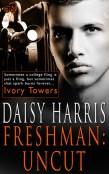 Review: Freshman: Uncut by Daisy Harris