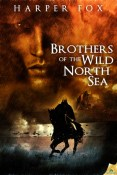 Review: Brothers of the Wild North Sea by Harper Fox