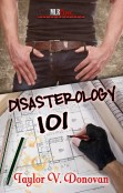 Review: Disasterology 101 by Taylor V. Donovan