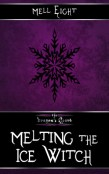 Review: Melting the Ice Witch by Mell Eight