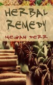 Review: Herbal Remedy by Megan Derr