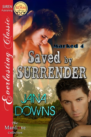 Review: Saved by Surrender by Jana Downs