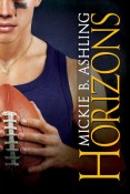 Excerpt and Giveaway: Horizons by Mickie B. Ashling