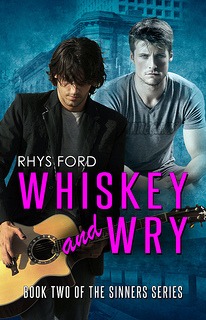 Review: Whiskey and Wry by Rhys Ford