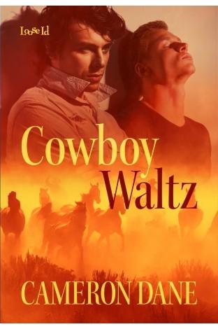 Review: Cowboy Waltz by Cameron Dane