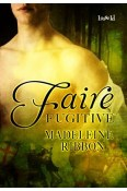 Review: Faire Fugitive by Madeleine Ribbon