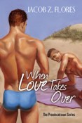 Review: When Love Takes Over by Jacob Z. Flores