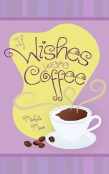 Review: If Wishes Were Coffee by Michelle Moore