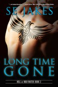 Guest Post and Giveaway: Long Time Gone by S.E. Jakes