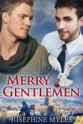 Interview and Giveaway: Merry Gentlemen by Josephine Myles