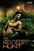 Review: An Unauthorized Field Guide to the Hunt by Kari Gregg