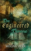 Review: The Engineered Throne by Megan Derr