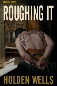 Review: Roughing It by Holden Wells