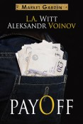 Guest Post and Giveway: Payoff by Aleksandr Voinov and L.A. Witt