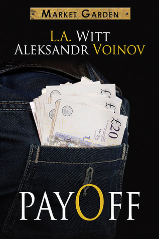 Review: Payoff by Aleksandr Voinov and L.A. Witt