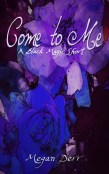 Review: Come to Me by Megan Derr