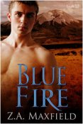 Review: Blue Fire by Z.A. Maxfield