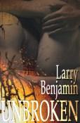 Review: Unbroken by Larry Benjamin
