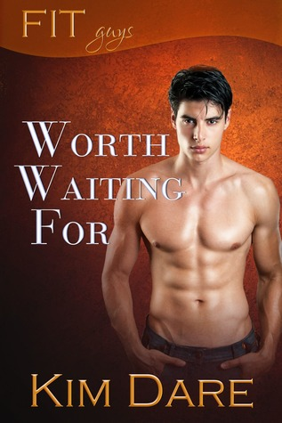 Review: Worth Waiting For by Kim Dare