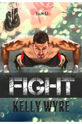 Guest Post and Giveaway: Fight by Kelly Wyre