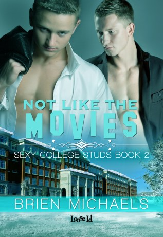 Guest Post and Giveaway: Not Like the Movies by Brien Michaels
