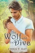 Review: The Wolf and His Diva by Chris T. Kat