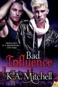Review: Bad Influence by K.A. Mitchell
