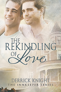 Review: The Rekindling of Love by Derrick Knight