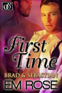 Review: First Time: Brad & Sebastian