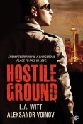 Guest Post and Giveaway: Hostile Ground by L.A. Witt and Aleksandr Voinov