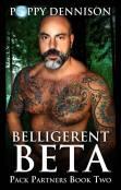 Guest Post: Belligerent Beta by Poppy Dennison