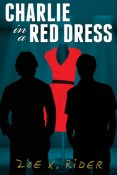 Review: Charlie in a Red Dress by Zoe X. Rider