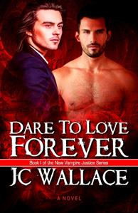 Review: Dare To Love Forever by J.C. Wallace
