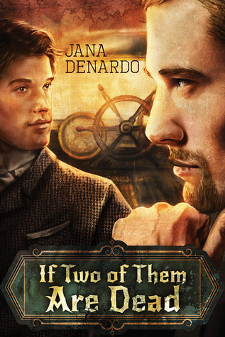 Review: If Two of Them Are Dead by Jana Denardo