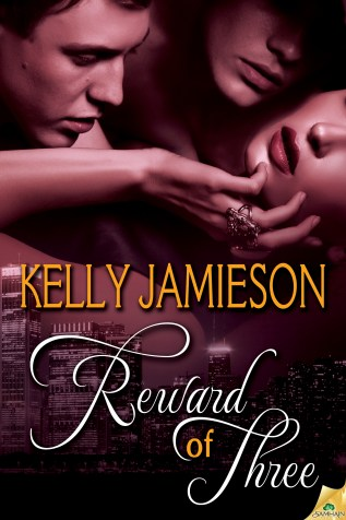 Guest Post and Giveaway: Reward of Three by Kelly Jamieson