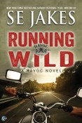 Guest Post and Giveaway: Running Wild by SE Jakes