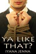 Review: Ya Like That? by Iyana Jenna