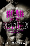 Guest Post and Giveaway: Road of No Return by K.A. Merikan