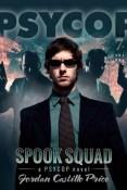 Review: Spook Squad by Jordan Castillo Price