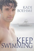 Review: Keep Swimming by Kade Boehme