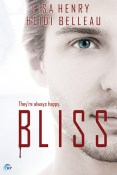Guest Post and Giveaway: Bliss by Lisa Henry and Heidi Belleau