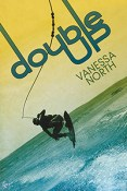 Guest Post: Double Up by Vanessa North