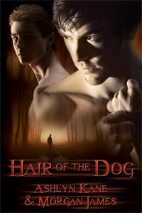 Throwback Thursday Review: Hair of the Dog by Ashlyn Kane and Morgan James