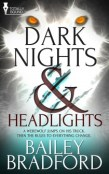 Review: Dark Nights & Headlights by Bailey Bradford