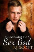 Review: Bodyguard to a Sex God by R.J. Scott