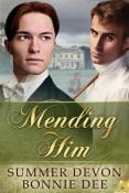 Review: Mending Him by Bonnie Dee and Summer Devon