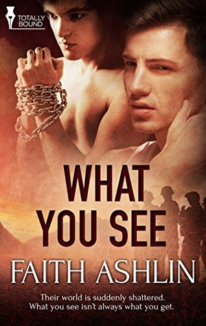 Review: What You See by Faith Ashlin