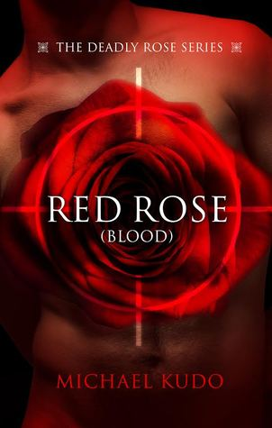 Review: Red Rose (Blood) by Michael Kudo
