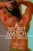 Review: A Secret Match by Kelli A. Wilkins