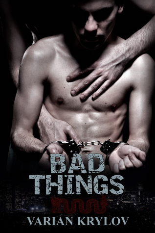 Review: Bad Things by Varian Krylov